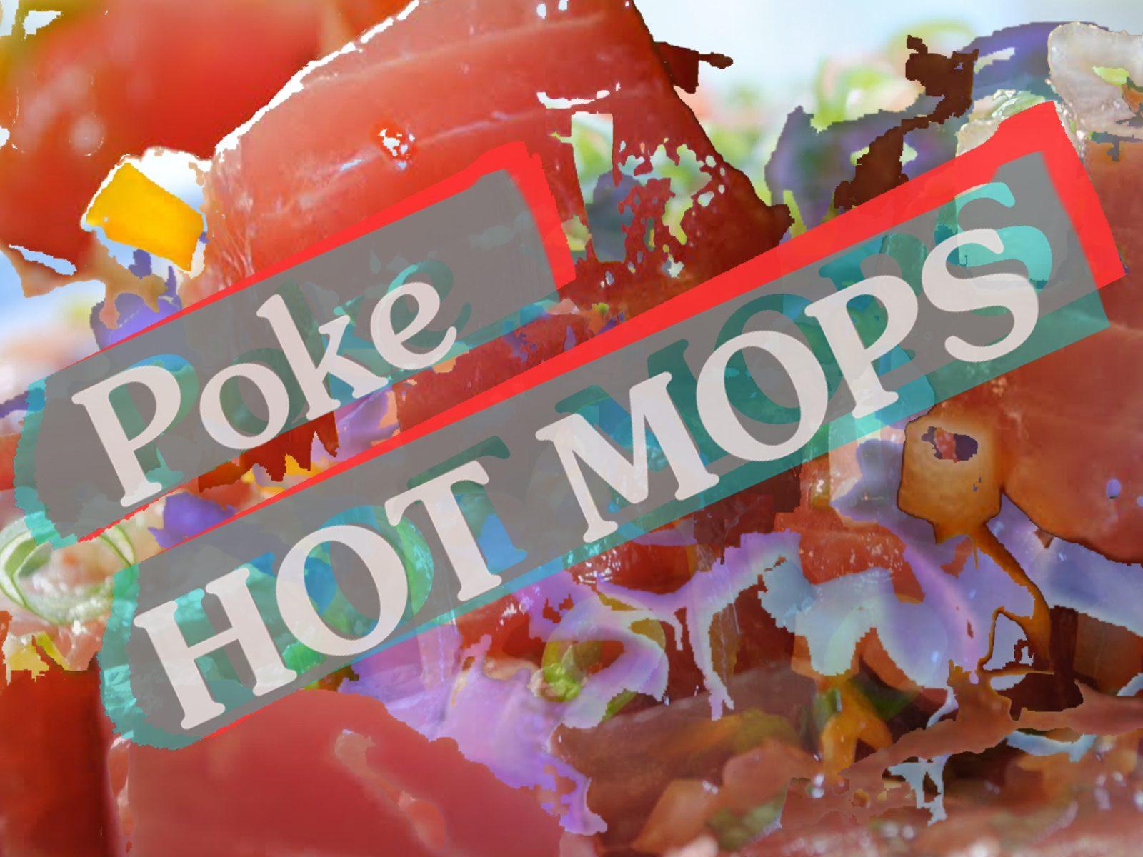 """HOT MOPS """"Poke"""""""